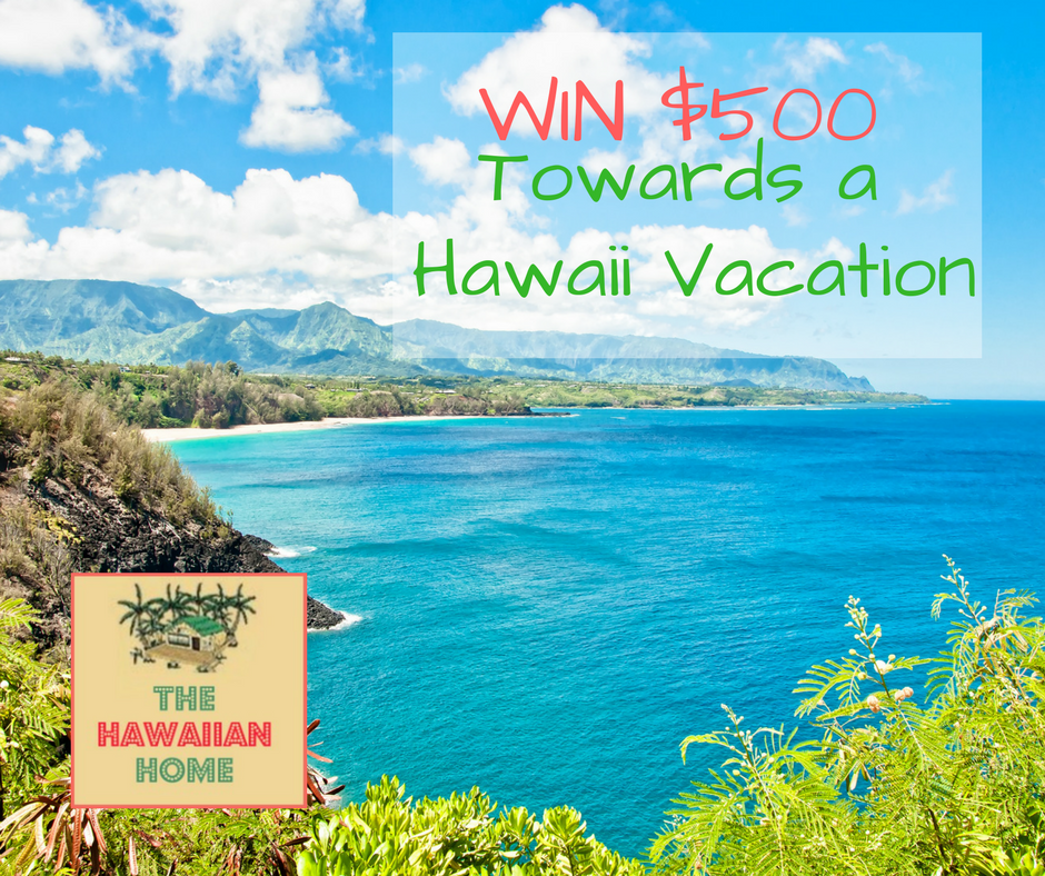the hawaiian home giveaway