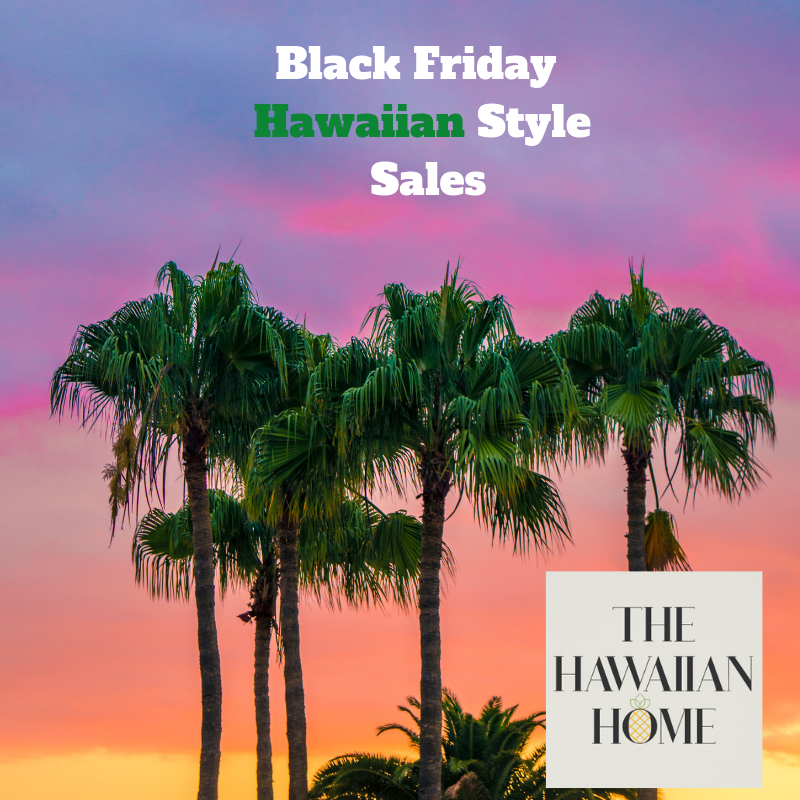 black friday hawaiian style sales